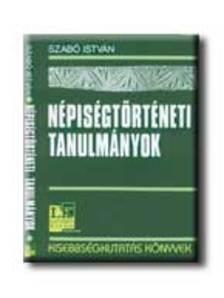 Szabó István - Népiségtörténeti tanulmányok