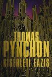 Thomas Pynchon - Kísérleti fázis<!--span style='font-size:10px;'>(G)</span-->