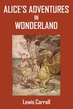 Lewis Carroll - Alice's Adventures in Wonderland [eKönyv: epub, mobi]