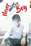 Schmidt Marc - Never miss a boy [eKönyv: epub,  mobi]