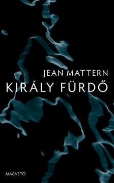 Jean Mattern - Király Fürdő ###