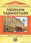 - Múzeumi tájékoztató 1999. 3-4. [antikvár]