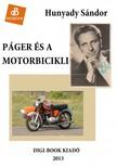 Hunyady Sándor - Páger és a motorbicikli [eKönyv: epub, mobi]