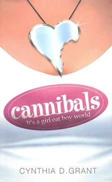 GRANT, CYNTHIA D. - Cannibals [antikvár]