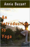 Annie Besant - An Introduction to Yoga [eKönyv: epub,  mobi]