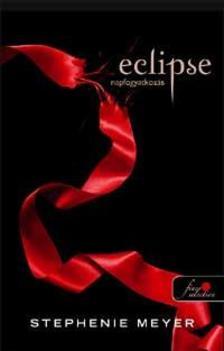 Stephenie Meyer - Eclipse - Napfogyatkozás - PUHA BORÍTÓS