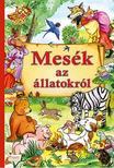- MESÉK AZ ÁLLATOKRÓL