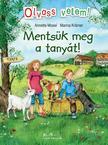 Anette Moser - Marina Krämer - Mentsük meg a tanyát! - Olvass velem!<!--span style='font-size:10px;'>(G)</span-->