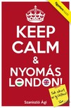 Szaniszló Ági - Keep Calm & Nyomás London [eKönyv: epub,  mobi]