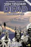 Robert Kirkman (szerző), Charlie Adlard (illusztrátor) - The Walking Dead - Élőhalottak 3.: Menedék<!--span style='font-size:10px;'>(G)</span-->