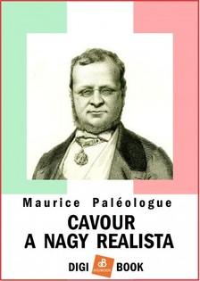 MAURICE PALÉOLOGUE - Cavour a nagy realista [eKönyv: epub, mobi]