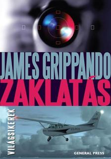 James Grippando - Zaklatás