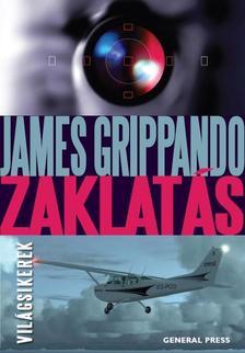 James Grippando - Zaklatás #