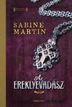 Sabine Martin - Az ereklyevadász [eKönyv: epub, mobi]<!--span style='font-size:10px;'>(G)</span-->