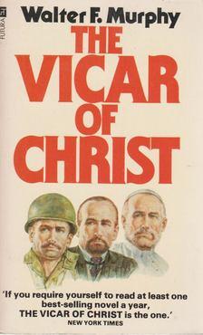 Murphy, Walter F. - The Vicar of Christ [antikvár]