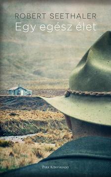 Seethaler, Robert - Egy egész élet