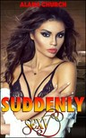 Church Alana - Suddenly Sexy [eKönyv: epub, mobi]