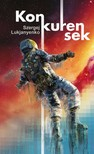 Szergej Lukjanyenko - Konkurensek [eKönyv: epub, mobi]<!--span style='font-size:10px;'>(G)</span-->