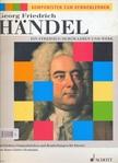 HAENDEL, GEORG FRIEDRICH - KOMPONIST ZUM KENNENLERNEN: HAENDEL - EIN STREIFZUG DURCH LEBEN UND WERK