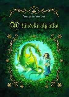 Walder, Vanessa - A tündekirály átka
