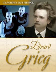 Edvard Grieg [eKönyv: epub, mobi]
