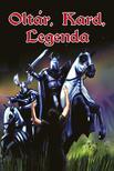 Oltár, kard, legenda