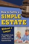 Ashar Linda - How to Settle a Simple Estate Without a Lawyer [eKönyv: epub,  mobi]