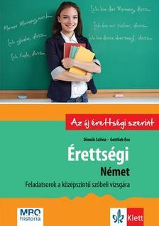 Dömők Szilvia, Gottlieb Éva - Érettségi - Német - Feladatsorok a középszintű szóbeli vizsgára