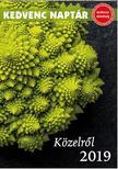 CSOSCH KIADÓ - Kedvenc naptár 2019 - Közelről<!--span style='font-size:10px;'>(G)</span-->