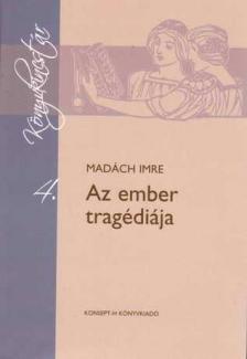 MADÁCH IMRE - KT-0006 AZ EMBER TRAGÉDIÁJA /KÖNYVKINCSTÁR/