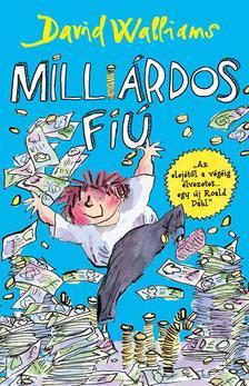 David Walliams - MILLIÁRDOS FIÚ