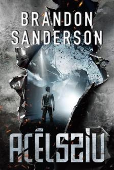 Brandon Sanderson - ACÉLSZÍV