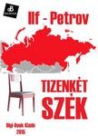 Ilf - Petrov - Tizenkét szék [eKönyv: epub, mobi]<!--span style='font-size:10px;'>(G)</span-->