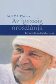 SRI H.V.L. PÚNDZSA - AZ IGAZSÁG OROSZLÁNJA