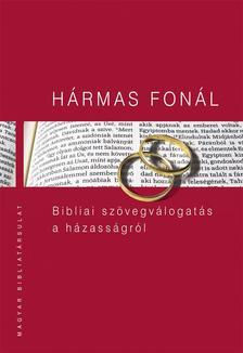 Pecsuk Ottó, Kiss B. Zsuzsanna (szerk.) - Hármas fonál