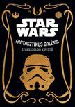 .- - Star Wars: Fantasztikus galéria - stresszoldó kifestő