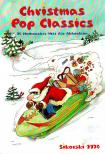 - CHRISTMAS POP CLASSICS. 10 WEIHNACHTS-HITS FÜR AKKORDEON (ANGELIKA EGER)