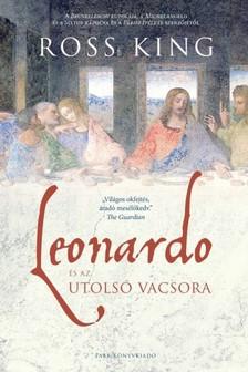 Ross King - Leonardo és az utolsó vacsora [eKönyv: epub, mobi]
