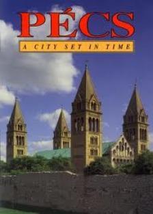 PÉCS A CITY SET IN TIME