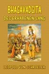 Schroeder Leopold von - Bhagavadgita: Des Erhabenen Sang [eKönyv: epub,  mobi]