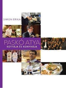 Simon Erika - Paskó atya konyhája és kottája