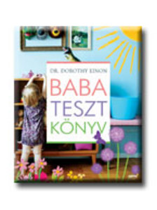 Dr Dorothy Einon - Babatesztkönyv