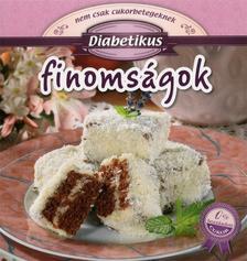 Galambos Orsolya - Diabetikus finomságok