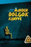 Guus Kuijer - Minden dolgok könyve [eKönyv: epub, mobi]<!--span style='font-size:10px;'>(G)</span-->