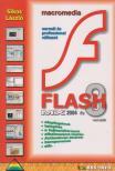 Sikos László - MACROMEDIA FLASH MX 2004 ÉS 8 VERZIÓK<!--span style='font-size:10px;'>(G)</span-->
