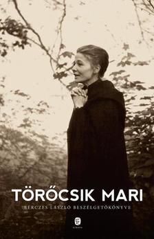 Törőcsik Mari - Bérczes László - Törőcsik Mari