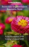 Joern Andre Halseth, Robert Young, TruthBeTold Ministry - Suomalais Englantilainen Raamattu No10 [eKönyv: epub, mobi]