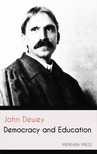 Dewey, John - Democracy and Education [eKönyv: epub,  mobi]