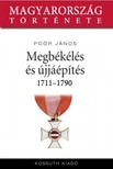 Poór János - Megbékélés és újjáépítés 1711-1790 [eKönyv: epub, mobi]