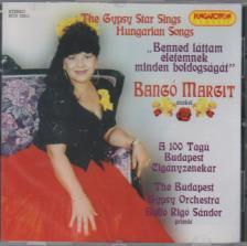 Bangó Margit - BENNED LÁTTAM ÉLETEMNEK MINDEN BOLDOGSÁGÁT - CD - THE GIPSY STAR SINGS